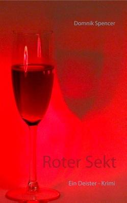 Roter Sekt von Spencer,  Domnik