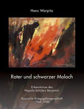 Roter und schwarzer Moloch von Worpitz,  Hans