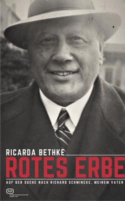 Rotes Erbe von Bethke,  Ricarda