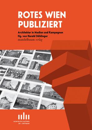 Rotes Wien publiziert von Stühlinger,  Harald