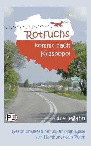 Rotfuchs kommt nach Krasnopol von Legahn,  Uwe