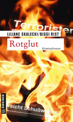 Rotglut von Rist,  Biggi, Skalecki,  Liliane