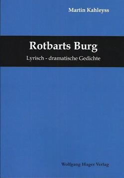 Rothbarts Burg von Kahleyss,  Martin