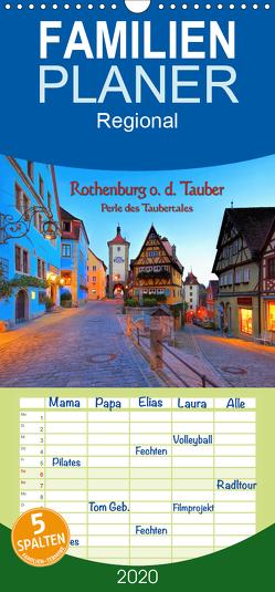 Rothenburg o. d. Tauber – Perle des Taubertales – Familienplaner hoch (Wandkalender 2020 , 21 cm x 45 cm, hoch) von LianeM