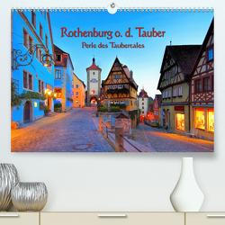 Rothenburg o. d. Tauber – Perle des Taubertales (Premium, hochwertiger DIN A2 Wandkalender 2020, Kunstdruck in Hochglanz) von LianeM