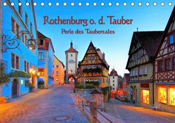 Rothenburg o. d. Tauber – Perle des Taubertales (Tischkalender 2019 DIN A5 quer) von LianeM