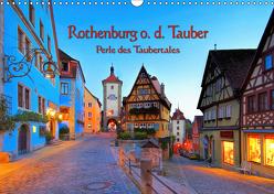 Rothenburg o. d. Tauber – Perle des Taubertales (Wandkalender 2019 DIN A3 quer) von LianeM