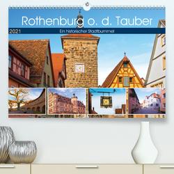 Rothenburg o.d. Tauber (Premium, hochwertiger DIN A2 Wandkalender 2021, Kunstdruck in Hochglanz) von by Sylvia Seibl,  CrystalLights