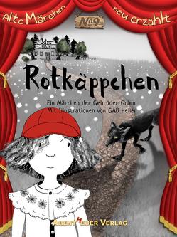 Rotkäppchen von Grimm,  Jacob und Wilhelm, Heller,  Gab