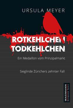 Rotkehlchen – Todkehlchen von Meyer,  Ursula