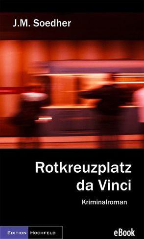 Rotkreuzplatz da Vinci von Soedher,  Jakob Maria
