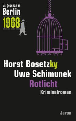 Rotlicht von Bosetzky,  Horst, Schimunek,  Uwe