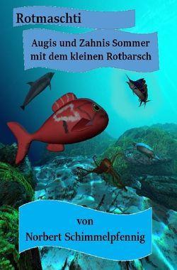 Rotmaschti von Schimmelpfennig,  Norbert