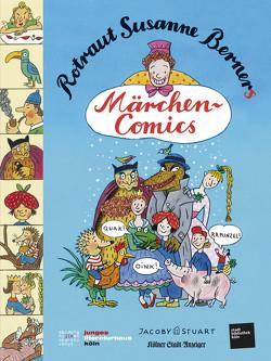 Rotraut Susanne Berners Märchencomics von Berner,  Rotraut S
