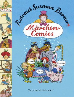 Rotraut Susanne Berners Märchencomics von Berner,  Rotraut Susanne