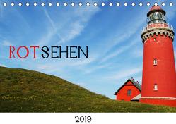 ROTsehen (Tischkalender 2019 DIN A5 quer) von Otte,  Dagmar