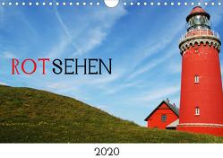 ROTsehen (Wandkalender 2020 DIN A4 quer) von Otte,  Dagmar