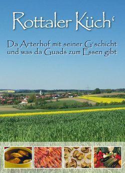 Rottaler Küch' von Arterhof OHG, Sigl,  Wilhelmine