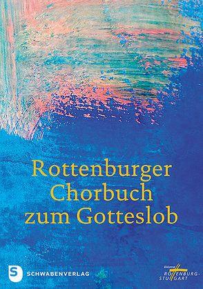 Rottenburger Chorbuch zum Gotteslob von Hirt,  Walter