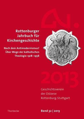 Rottenburger Jahrbuch für Kirchengeschichte 32/2013