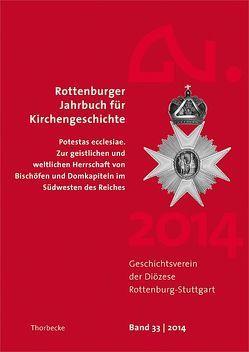 Rottenburger Jahrbuch für Kirchengeschichte 33/2014