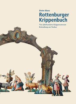 Rottenburger Krippenbuch von Manz,  Dieter
