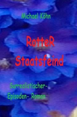 RotteR hat Null Probleme von Köhn,  Michael