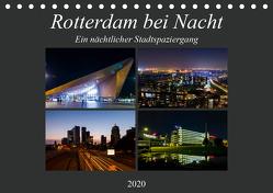 Rotterdam bei Nacht (Tischkalender 2020 DIN A5 quer) von W. Lambrecht,  Markus