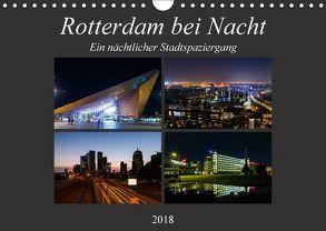 Rotterdam bei Nacht (Wandkalender 2018 DIN A4 quer) von W. Lambrecht,  Markus