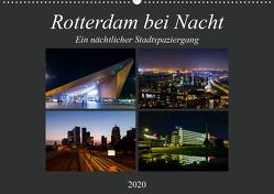 Rotterdam bei Nacht (Wandkalender 2020 DIN A2 quer) von W. Lambrecht,  Markus