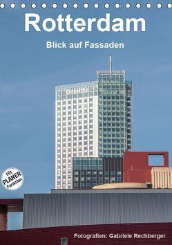 Rotterdam: Blick auf Fassaden (Tischkalender 2019 DIN A5 hoch) von Rechberger,  Gabriele