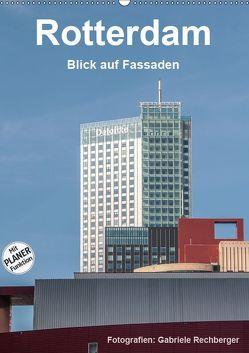 Rotterdam: Blick auf Fassaden (Wandkalender 2019 DIN A2 hoch) von Rechberger,  Gabriele