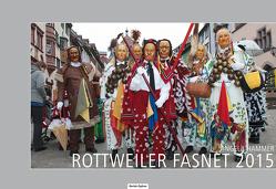 Rottweiler Fasnet 2015 von Hammer,  Angela