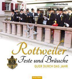 Rottweiler Feste und Bräuche von Hecht,  Winfried