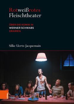 Rotweißrotes Fleischtheater von Uertz-Jacquemain,  Silke