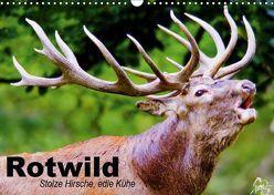 Rotwild. Edle Hirsche, stolze Kühe (Wandkalender 2019 DIN A3 quer) von Stanzer,  Elisabeth