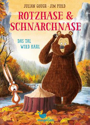 Rotzhase & Schnarchnase – Das Tal wird kahl – Band 4 von Field,  Jim, Gough,  Julian, Schröder,  Gesine