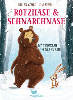 Rotzhase & Schnarchnase – Möhrenklau im Bärenbau – Band 1 von Field,  Jim, Gough,  Julian, Schröder,  Gesine
