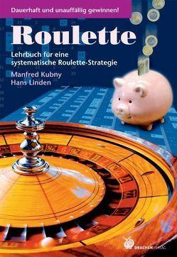 Roulette von Kubny,  Manfred, Linden,  Hans