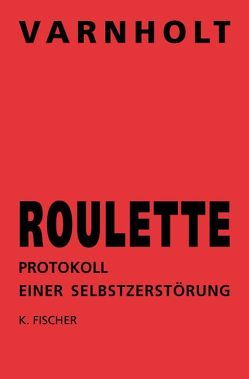 Roulette von Varnholt,  Ernst