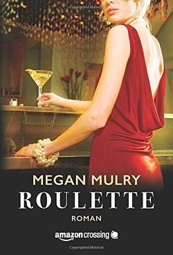 Roulette von Gruber,  Meike, Mulry,  Megan