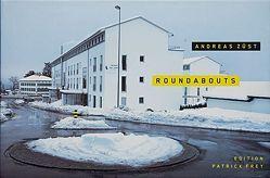 Roundabouts / Kreisel von Frey,  Patrick, Keller,  Heinz, Züst,  Andreas