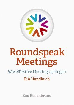 Roundspeak Meetings von Kraus,  Lena, Rosenbrand,  Bas