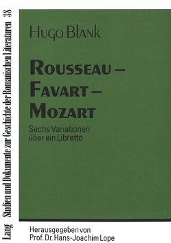 Rousseau – Favart – Mozart von Blank,  Hugo