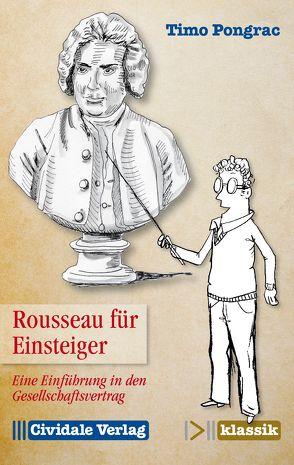 Rousseau für Einsteiger von Pongrac,  Timo