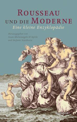 Rousseau und die Moderne von Aprile,  Iwan-Michelangelo, Stockhorst,  Stefanie