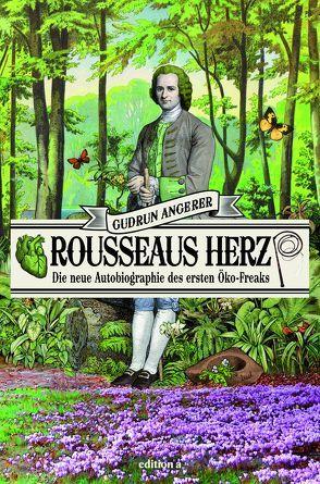 Rousseaus Herz von Angerer,  Gudrun