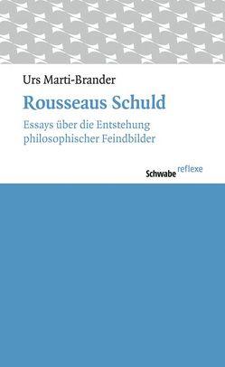 Rousseaus Schuld von Marti-Brander,  Urs