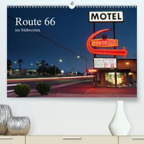 Route 66 im Südwesten (Premium, hochwertiger DIN A2 Wandkalender 2021, Kunstdruck in Hochglanz) von Grosskopf,  Rainer