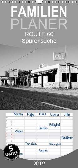 Route 66 Spurensuche in s/w – Familienplaner hoch (Wandkalender 2019 , 21 cm x 45 cm, hoch) von und Udo Klinkel,  Ellen